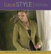 Lace Style ebook by Pam Allen,Ann Budd