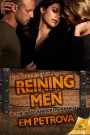 Reining Men ebook by Em Petrova