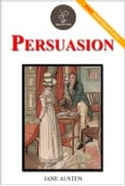 Persuasion - (FREE Audiobook Included!) ebook by Jane Austen