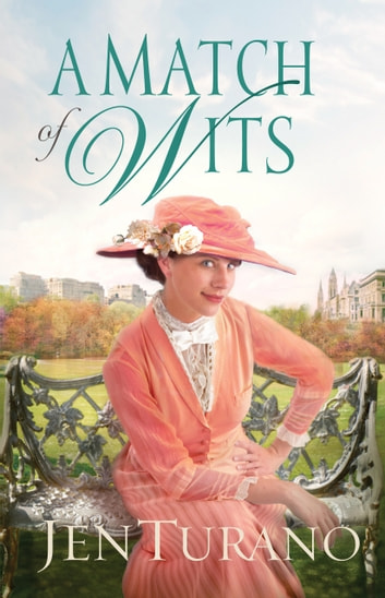 A Match of Wits (Ladies of Distinction Book #4) eBook by Jen Turano