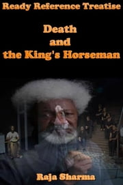 Ready Reference Treatise: Death and the King's Horseman ebook by Raja Sharma