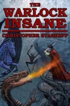The Warlock Insane ebook by Christopher Stasheff