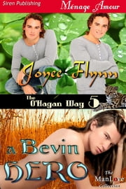 A Bevin Hero ebook by Joyee Flynn