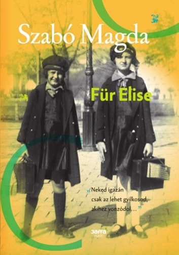 Für Elise ebook by Szabó Magda