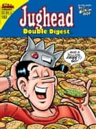 Jughead Double Digest #183 ebook by Craig Boldman, Rex Lindsey, Rich Koslowski