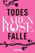 Todesfalle - Thriller eBook by Karen Rose, Andrea Brandl