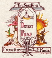 The Desert Rose ebook by Rachelle Reese