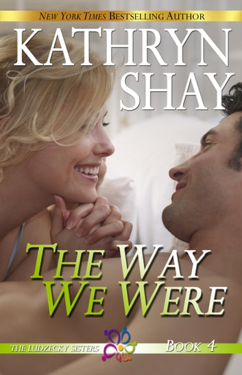 The Way We Were eBook by Kathryn Shay