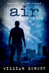 Air - Mortal Choice ebook by William Esmont