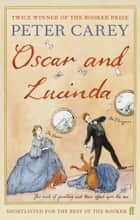 Oscar and Lucinda ebook by Peter Carey