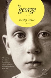 by George - A Novel ebook by Wesley Stace