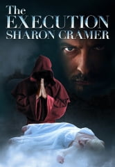 The Execution ebook by Sharon Cramer
