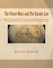 The Planet Mars and The Karmic Law ebook by Dhiraj Bakshi