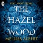 The Hazel Wood audiobook by Melissa Albert