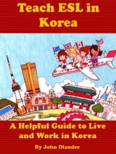 Teach ESL in Korea ebook by John Olander