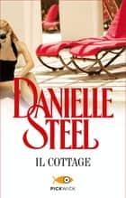 Il cottage eBook by Danielle Steel, Grazia Maria Griffini