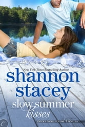 Slow Summer Kisses ebook by Shannon Stacey