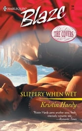 Slippery When Wet ebook by Kristin Hardy