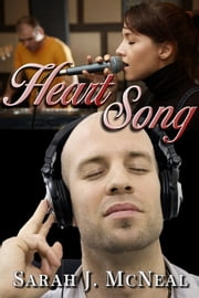 Heart Song ebook by Sarah J. McNeal