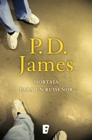 Mortaja para un ruiseñor (Adam Dalgliesh 4) ebook by P.D. James