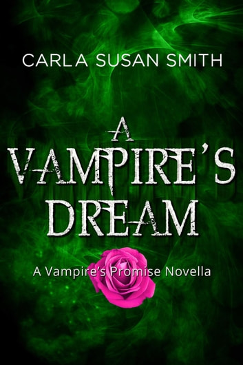 A Vampire's Dream ebook by Carla Susan Smith