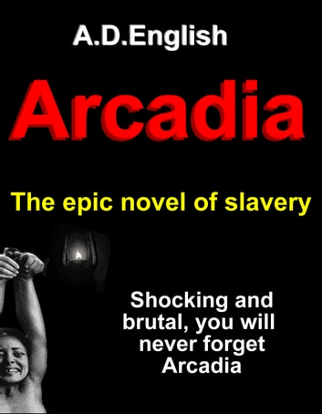Arcadia ebook by A.D. English