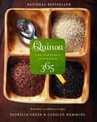 Quinoa 365 ebook by Patricia Green,Carolyn Hemming