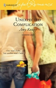Unexpected Complication ebook by Amy Knupp