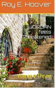 Jordan feels Threatened ebook by Roy E. Hoover