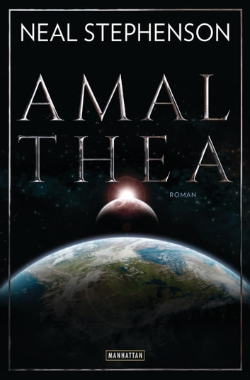 Amalthea - Roman ebook by Neal Stephenson