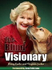The Blind Visionary ebook by Doug Eadie,Virginia Jacko