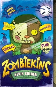 Zombiekins ebook by Kevin Bolger
