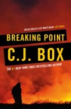 Breaking Point ebook by C.J. Box