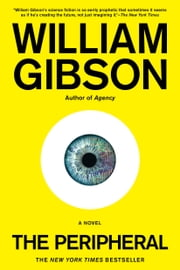 The Peripheral ebook by William Gibson