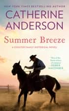 Summer Breeze ebook by Catherine Anderson
