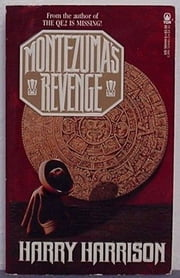 Montezuma's Revenge ebook by Harry Harrison