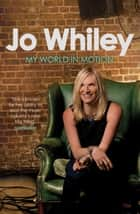 My World in Motion ebook by Jo Whiley