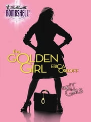 The Golden Girl ebook by Erica Orloff