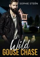 Wild Goose Chase ebook by Sophie Stern