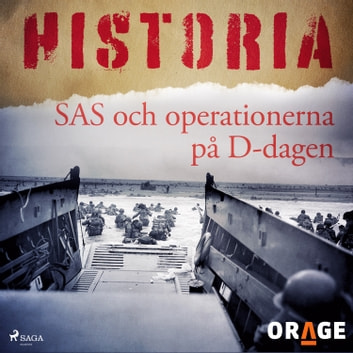 SAS och operationerna på D-dagen audiobook by – Orage