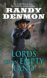 Lords of an Empty Land ebook by Randy Denmon