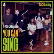 If You Can Speak, You Can Sing - The Power of Muzik Book audiobook by CeCe Sammy