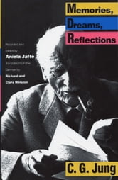 Memories, Dreams, Reflections ebook by C.G. Jung