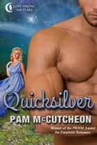 Quicksilver - A Delphi Futuristic Romance ebook by Pam McCutcheon