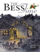 The Bess Time ebook by Yvonne Pont