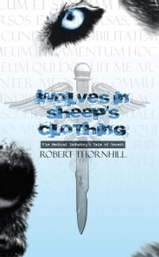 Wolves In Sheep's Clothing ebook by Robert Thornhill