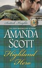 Highland Hero ebook by Amanda Scott