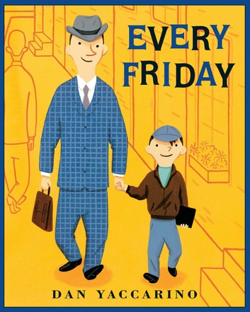 Every Friday ebook by Dan Yaccarino