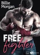 Free Fighter ebook by Billie Morgan