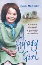 Gypsy Girl ebook by Rosie Mckinley